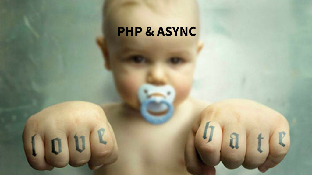 PHP & ASYNC