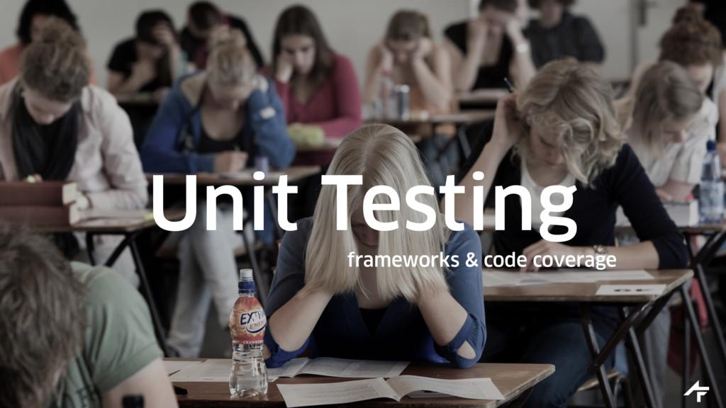Unit Testing frameworks & code coverage