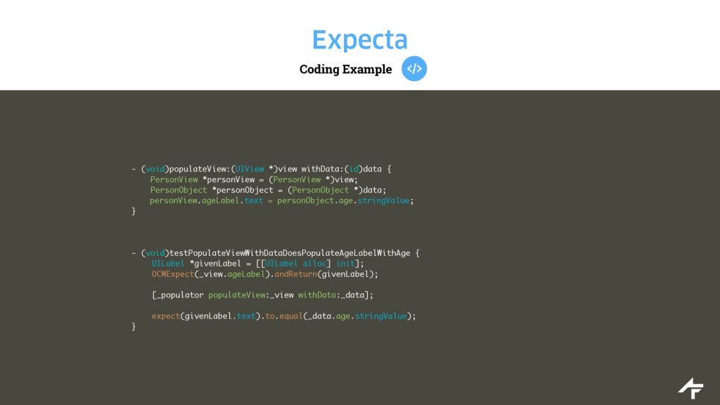 Coding Example Expecta - (void)populateView:(UI...