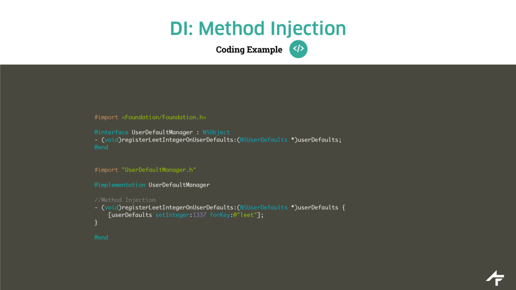 Coding Example DI: Method Injection #import <Fo...