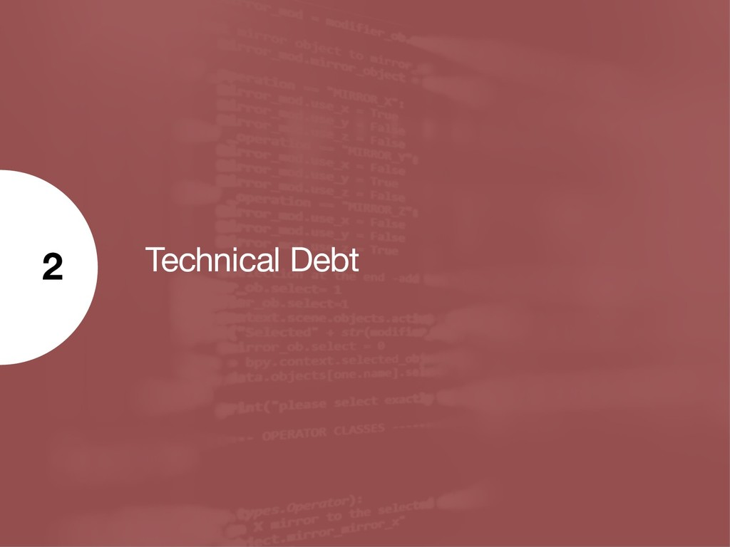 Technical Debt 2