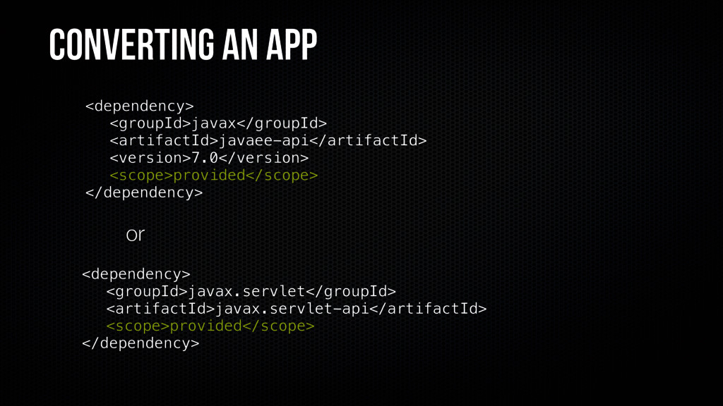 Converting an app <dependency> <groupId>javax</...