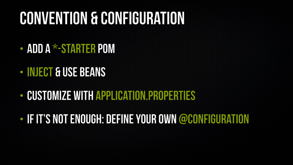 Convention & Configuration • Add a *-starter PO...