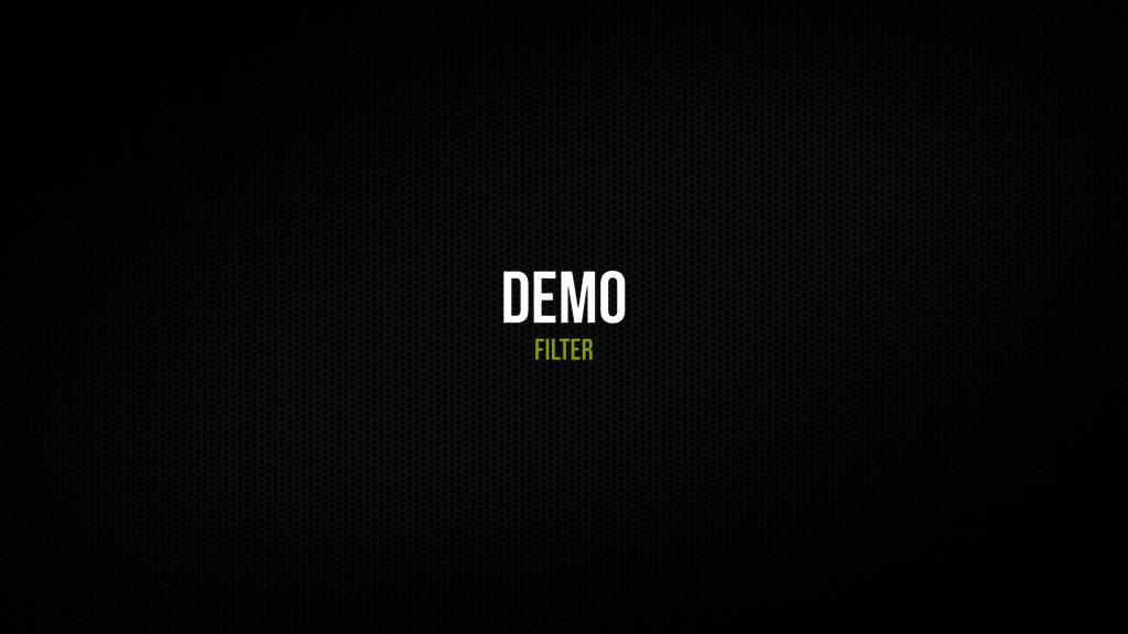 Demo Filter