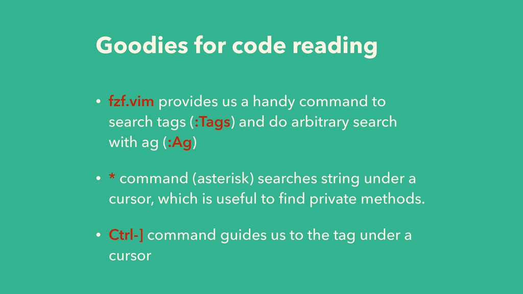 Goodies for code reading • fzf.vim provides us ...