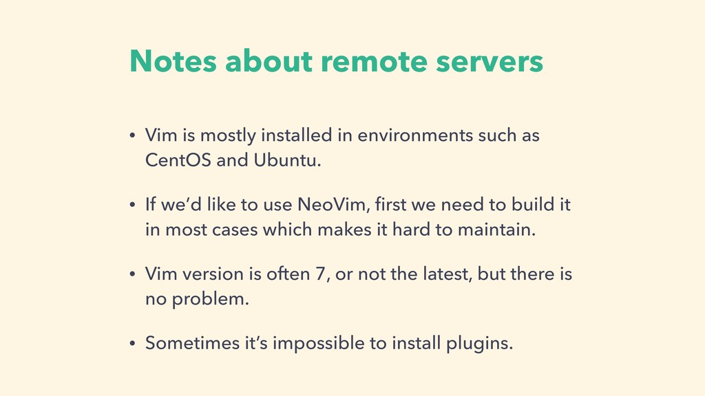 Notes about remote servers • Vim is mostly inst...