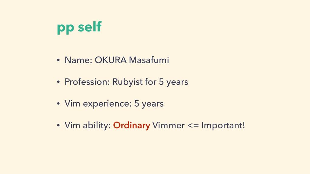 pp self • Name: OKURA Masafumi • Profession: Ru...