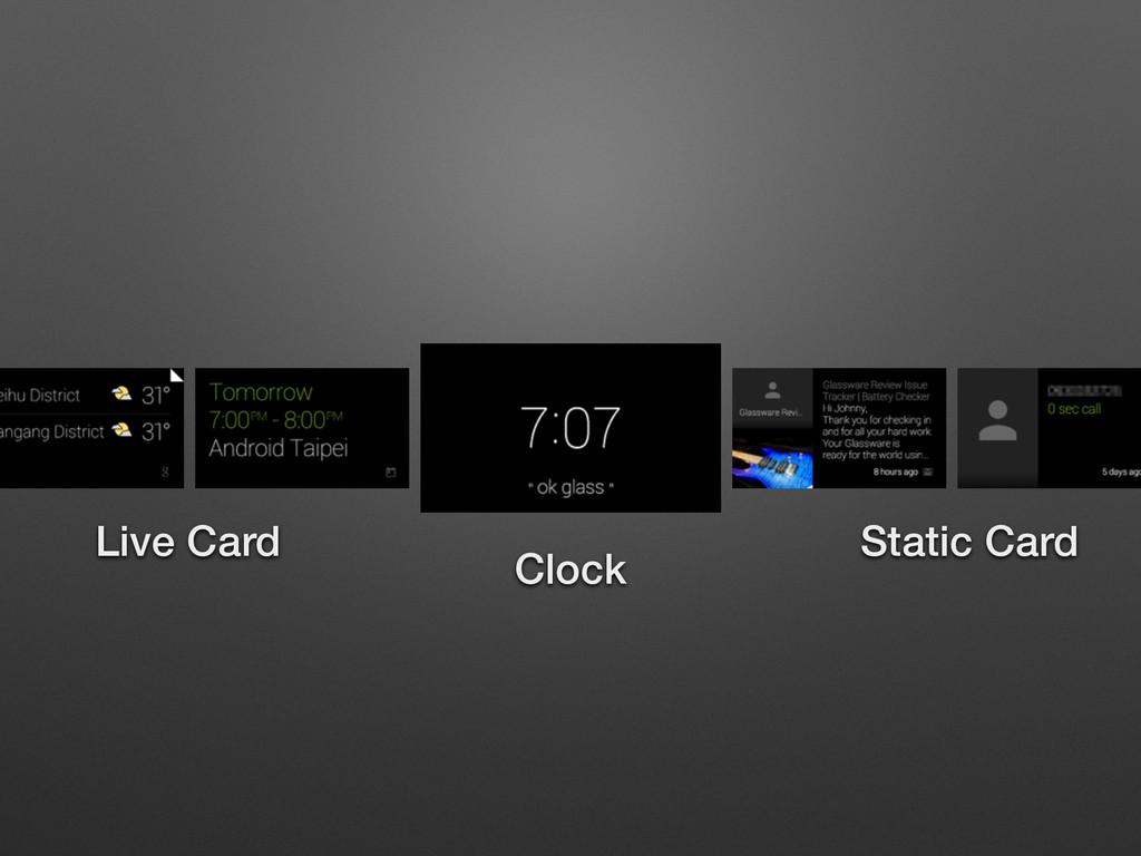 Clock Live Card Static Card