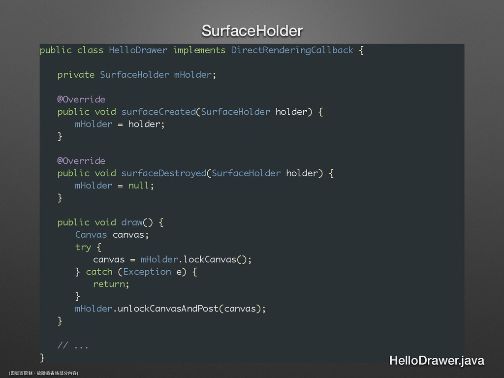 public class HelloDrawer implements DirectRende...