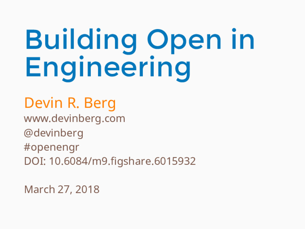 Building Open in Engineering Devin R. Berg www....