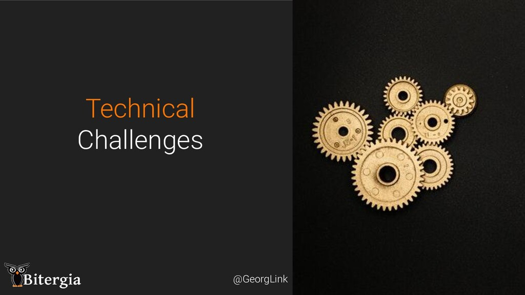 @GeorgLink @GeorgLink Technical Challenges