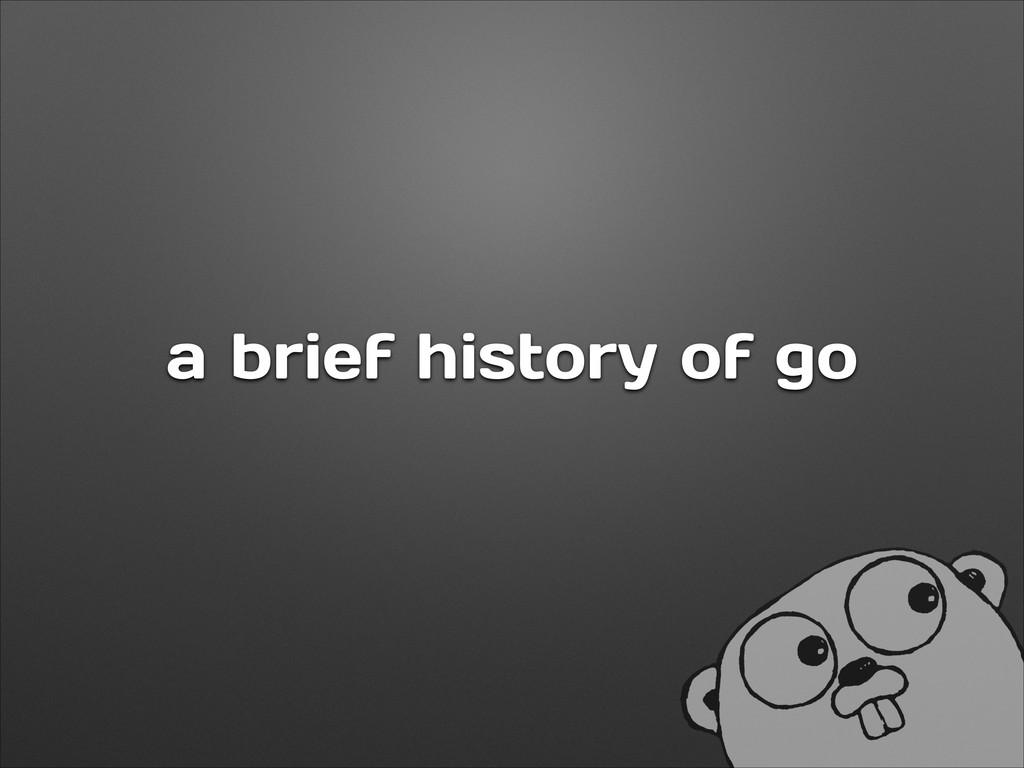 a brief history of go