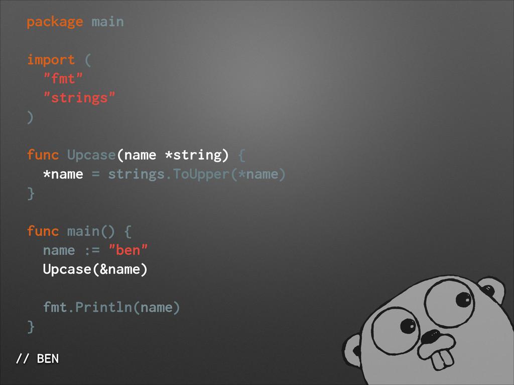 "// BEN package main ! import ( ""fmt"" ""strings"" ..."