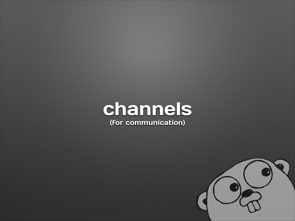channels (for communication)