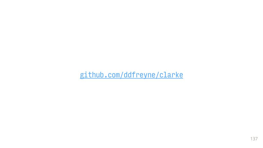 137 github.com/ddfreyne/clarke
