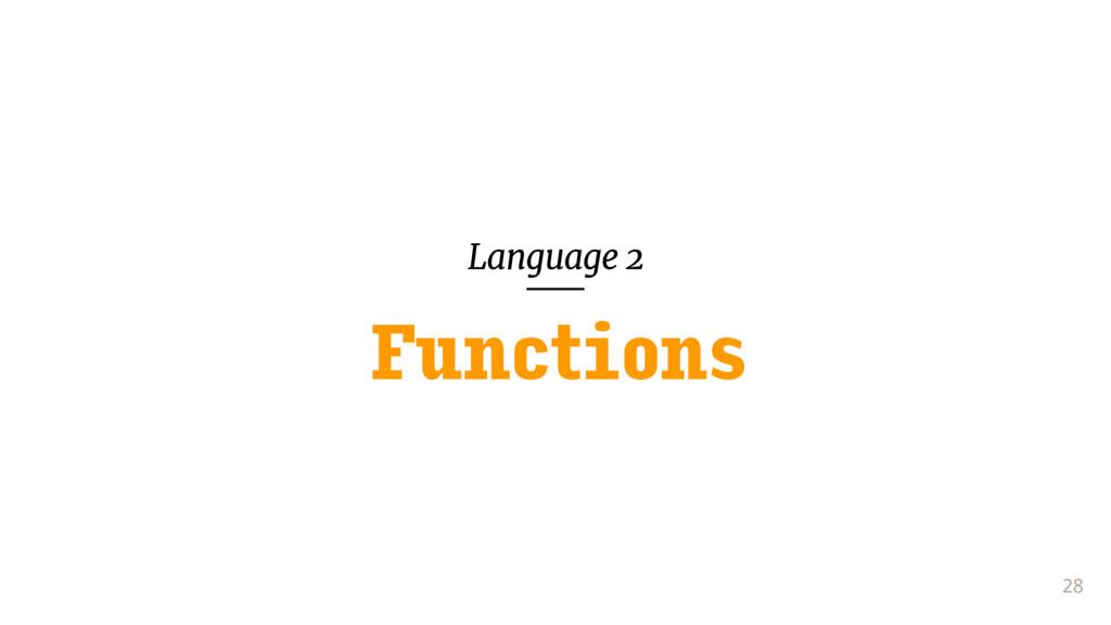 Language 2 28 Functions