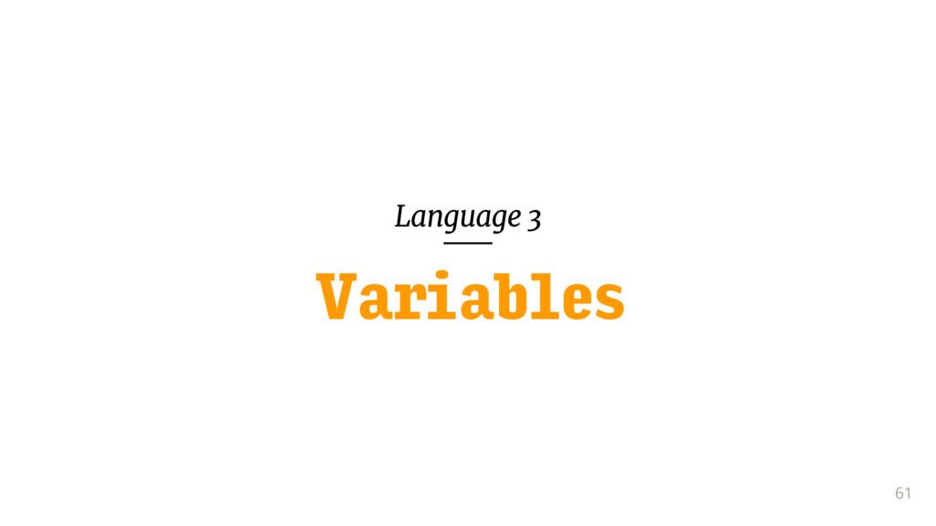 Language 3 61 Variables