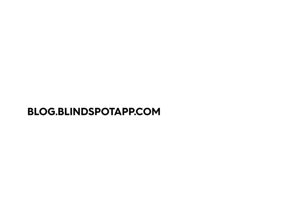BLOG.BLINDSPOTAPP.COM
