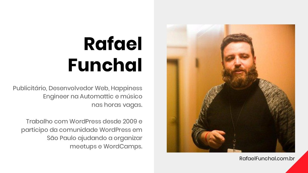 Rafael Funchal Publicitário, Desenvolvedor Web,...