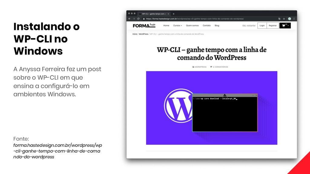 A Anyssa Ferreira fez um post sobre o WP-CLI em...