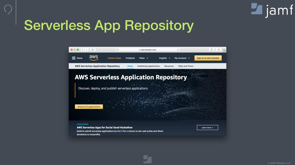 © JAMF Software, LLC Serverless App Repository
