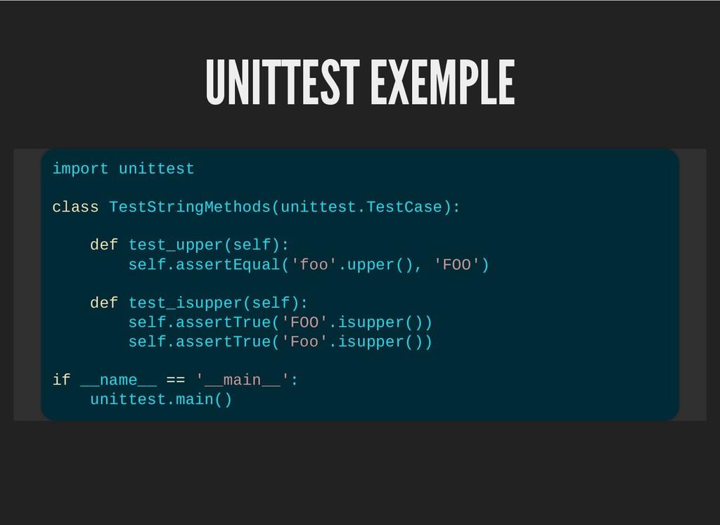 UNITTEST EXEMPLE UNITTEST EXEMPLE import unitte...
