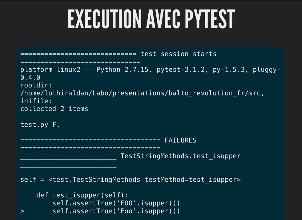 EXECUTION AVEC PYTEST EXECUTION AVEC PYTEST ===...