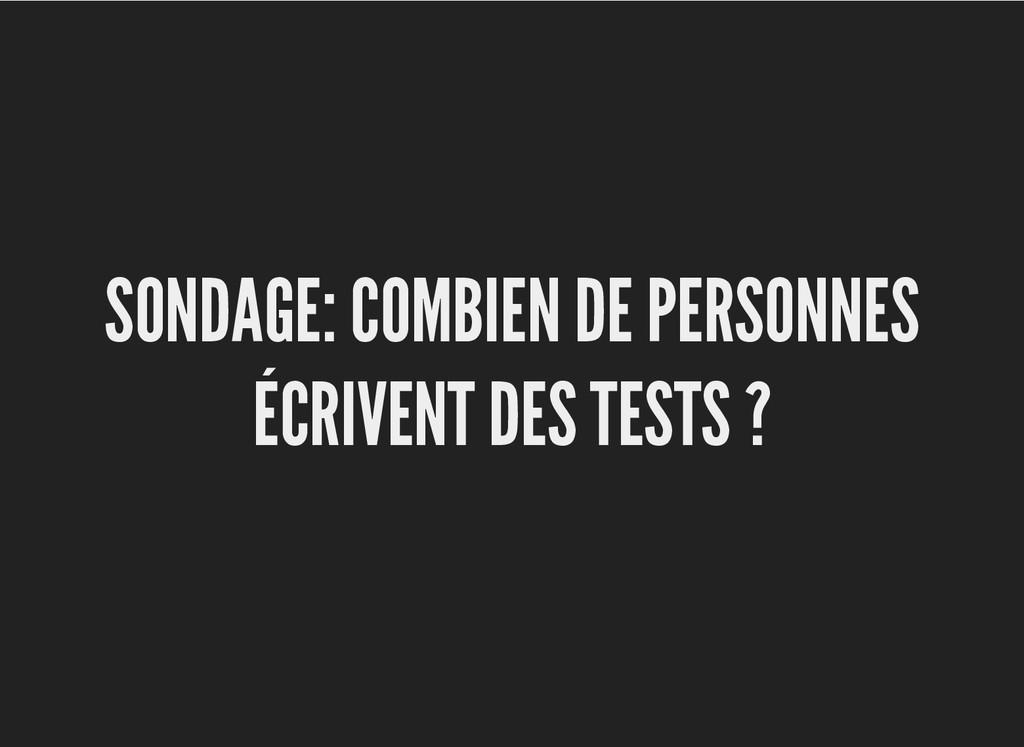 SONDAGE: COMBIEN DE PERSONNES SONDAGE: COMBIEN ...