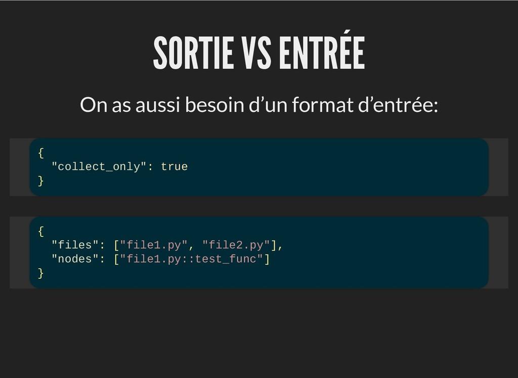 SORTIE VS ENTRÉE SORTIE VS ENTRÉE On as aussi b...