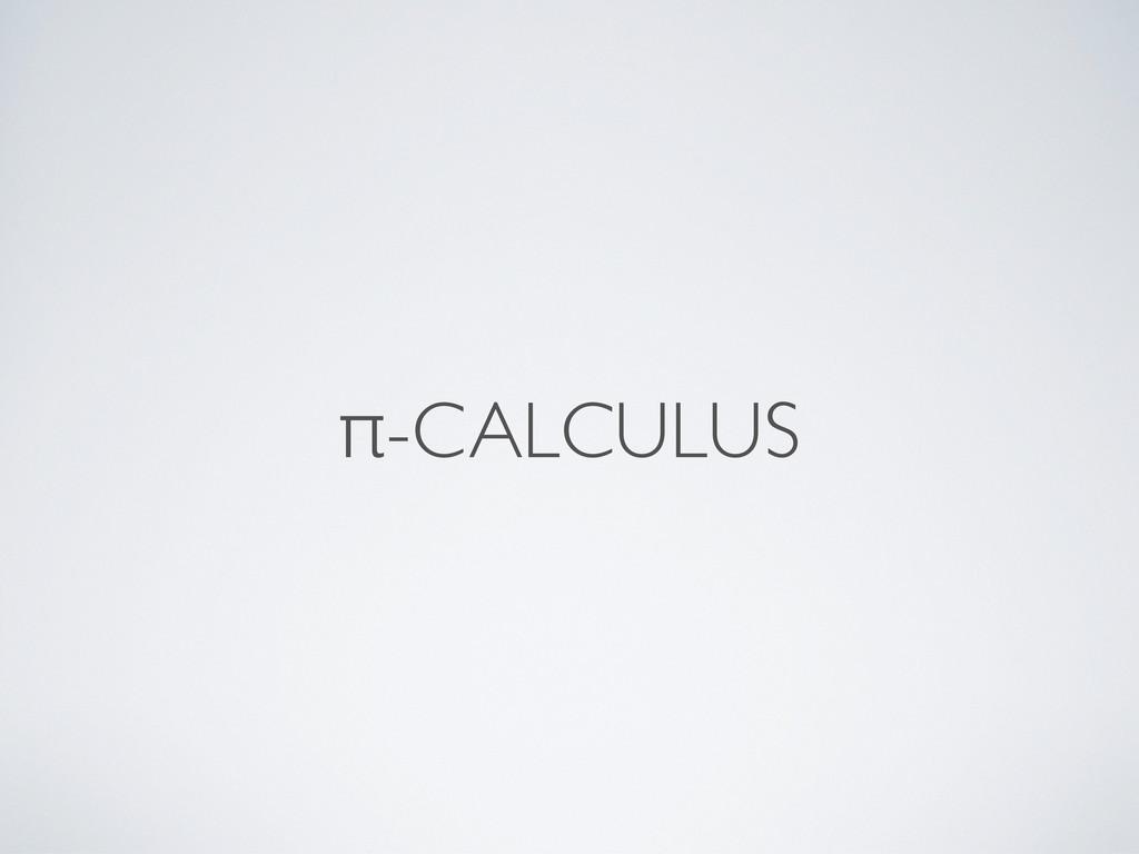 π-CALCULUS