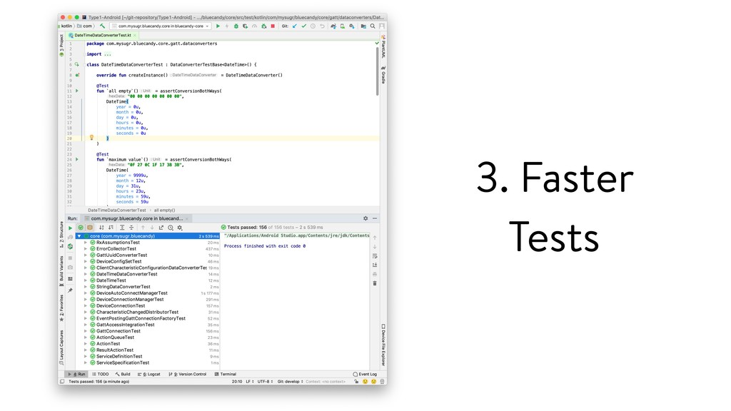 3. Faster Tests