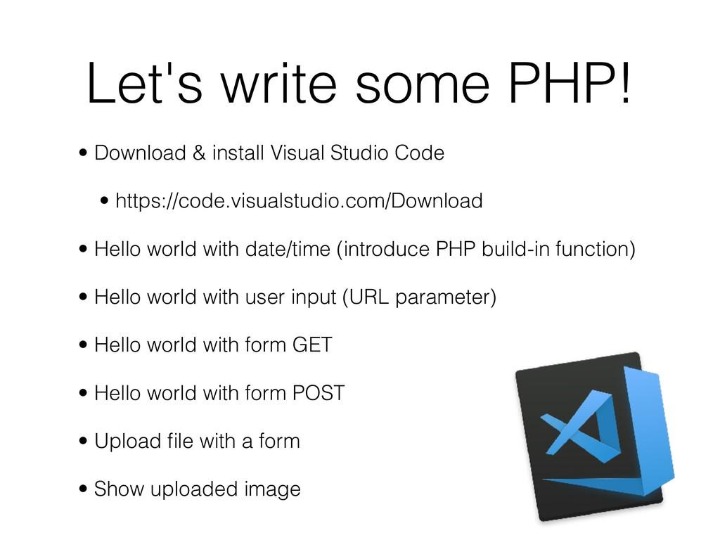 Let's write some PHP! • Download & install Visu...