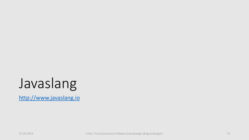 Javaslang http://www.javaslang.io 27.09.2016 vJ...