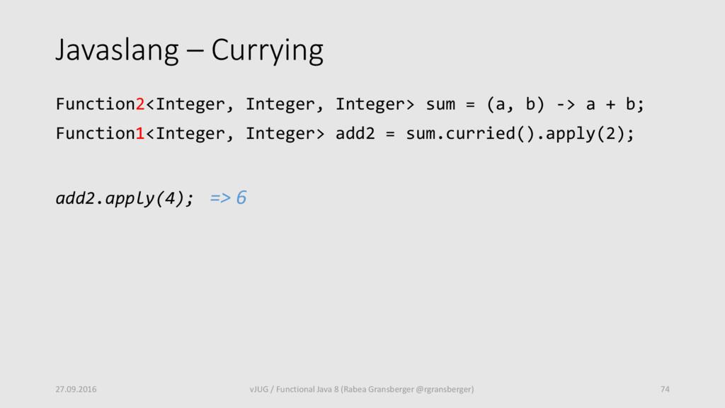 Javaslang – Currying Function2<Integer, Integer...