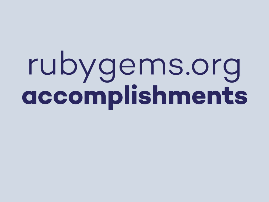 rubygems.org accomplishments