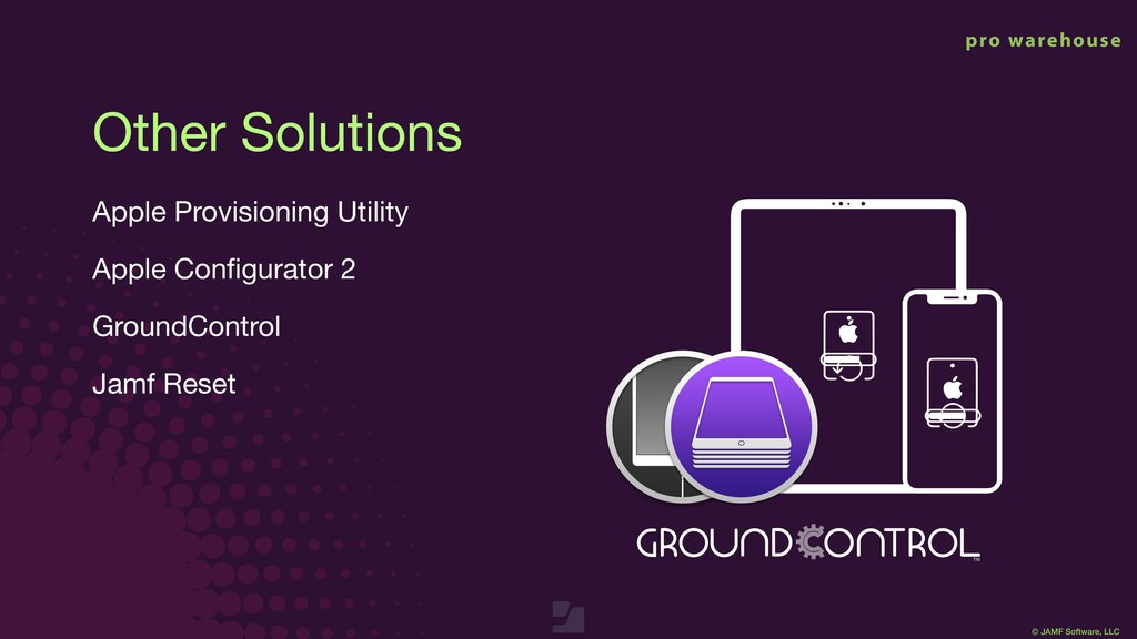 © JAMF Software, LLC Apple Provisioning Utility...