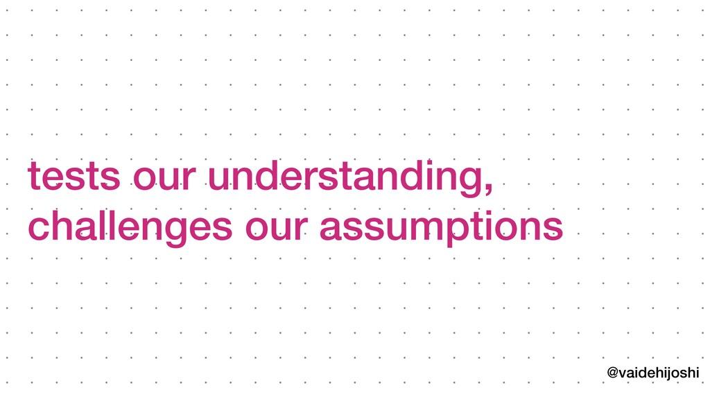 @vaidehijoshi tests our understanding, challenge...