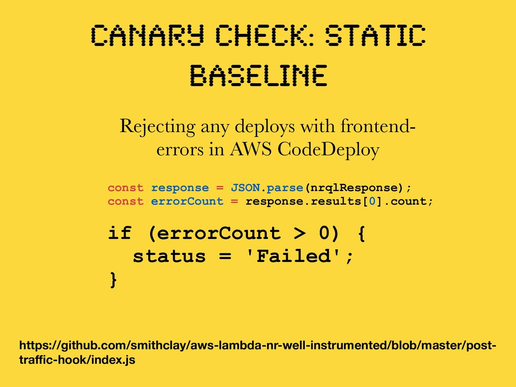CANARY CHECK: static baseline const response = ...