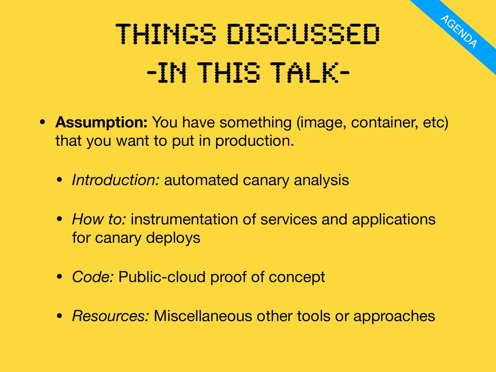 Things discussed -IN this talK- • Assumption: Y...