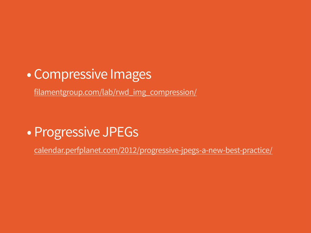 • Compressive Images filamentgroup.com/lab/rwd_...