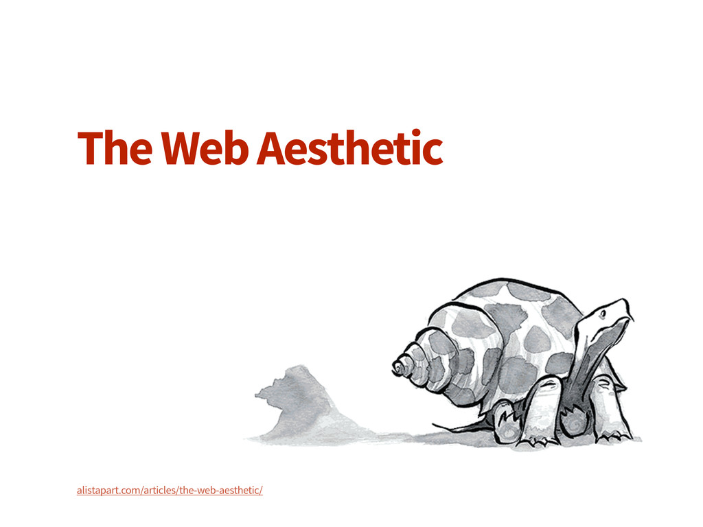 The Web Aesthetic alistapart.com/articles/the-w...