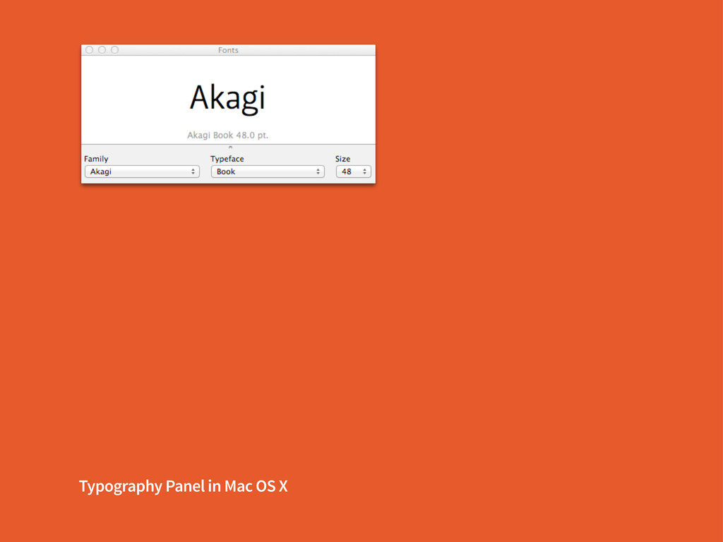 Typography Panel in Mac OS X