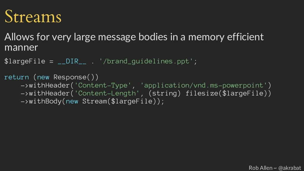 Streams Allows for very large message bodies in...