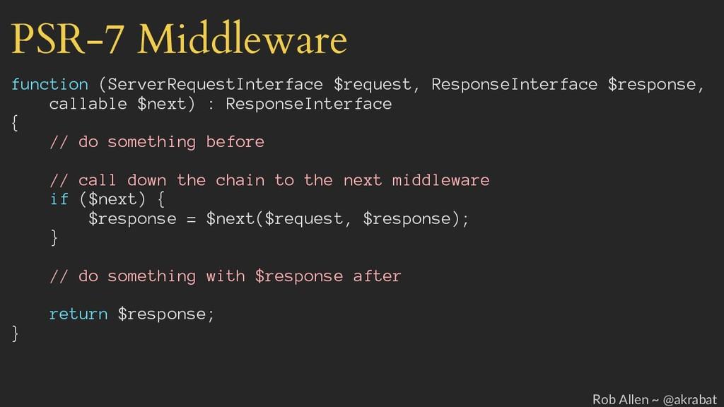 PSR-7 Middleware function (ServerRequestInterfa...
