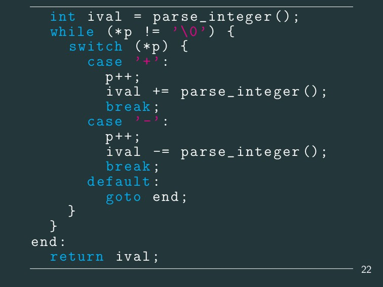 int ival = parse_integer (); while (*p != '\0')...