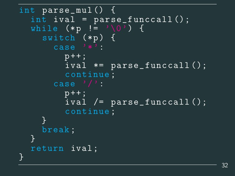 int parse_mul () { int ival = parse_funccall ()...
