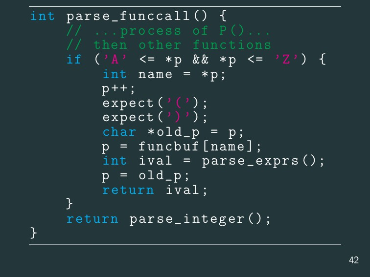 int parse_funccall () { // ... process of P().....