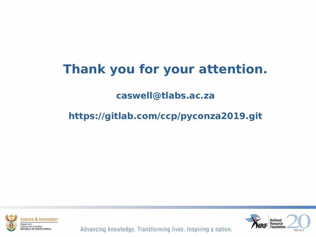 Thank you for your attention. caswell@tlabs.ac....