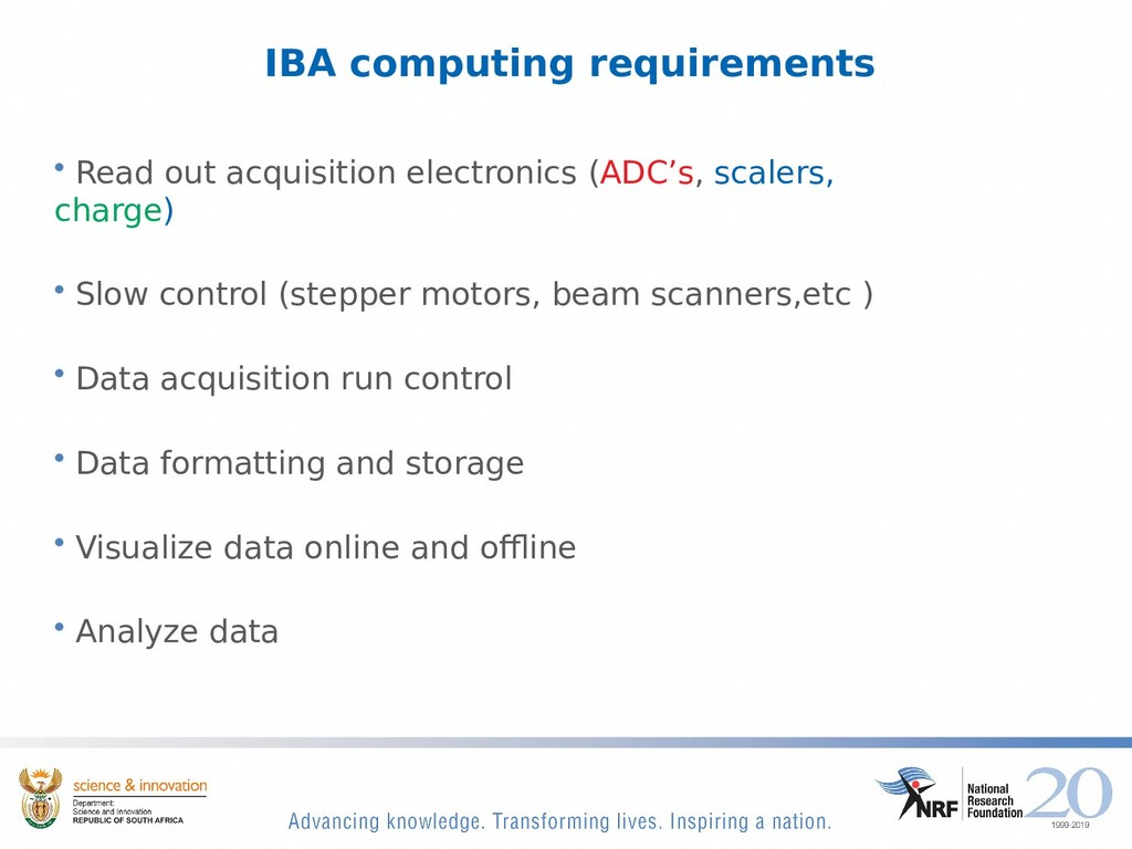 IBA computing requirements • Read out acquisiti...