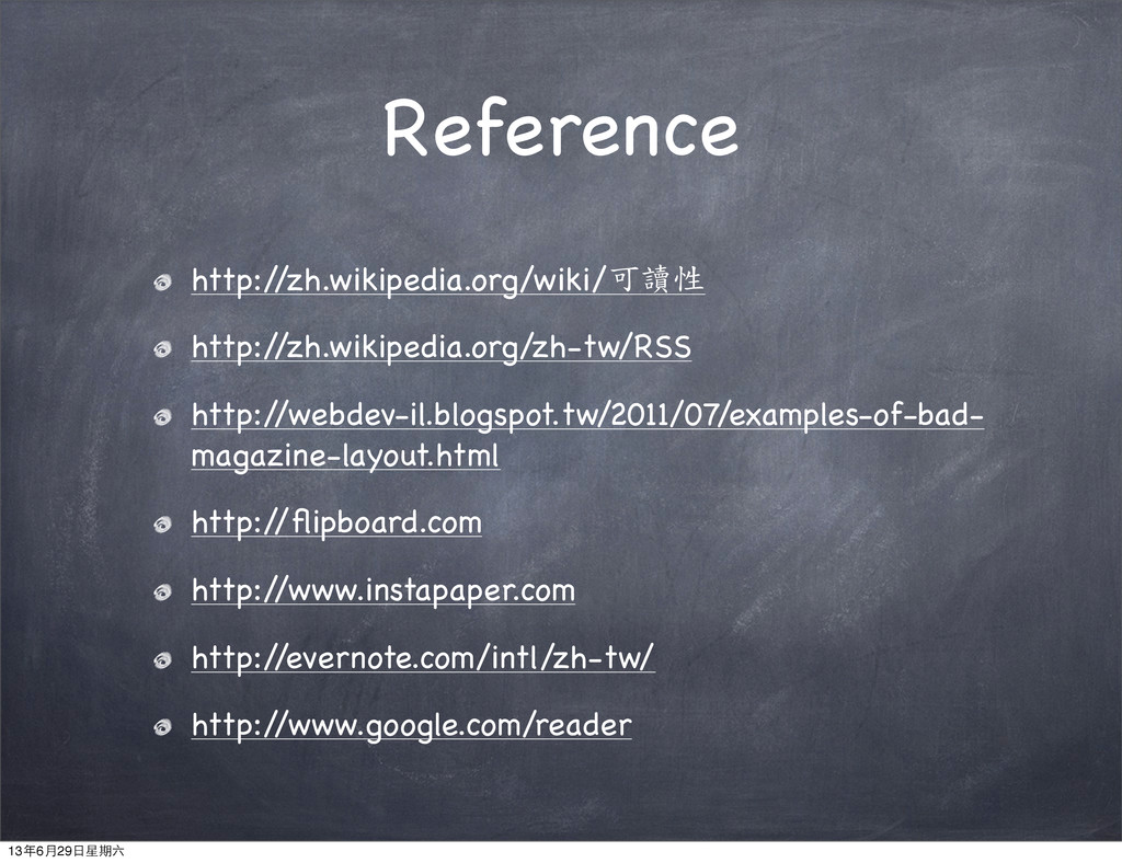 Reference http:/ /zh.wikipedia.org/wiki/可讀性 htt...
